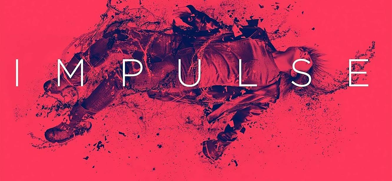 Impulse Season 1 tv series Poster