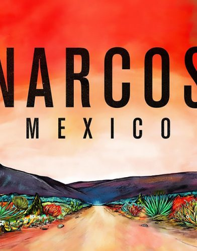 Narcos: Mexico tv series poster