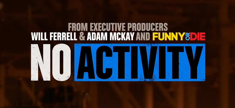 No Activity Season 3 tv series Poster
