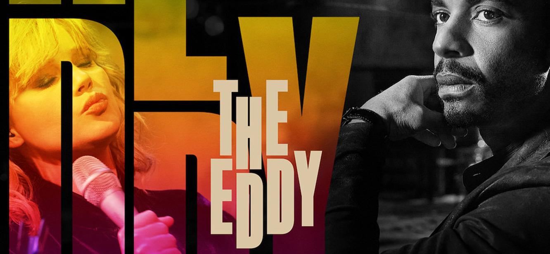 The Eddy Season 1 tv series Poster