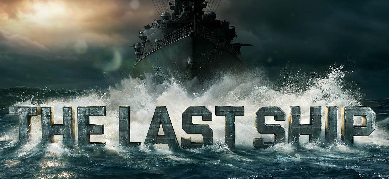 The Last Ship season 1 tv series Poster