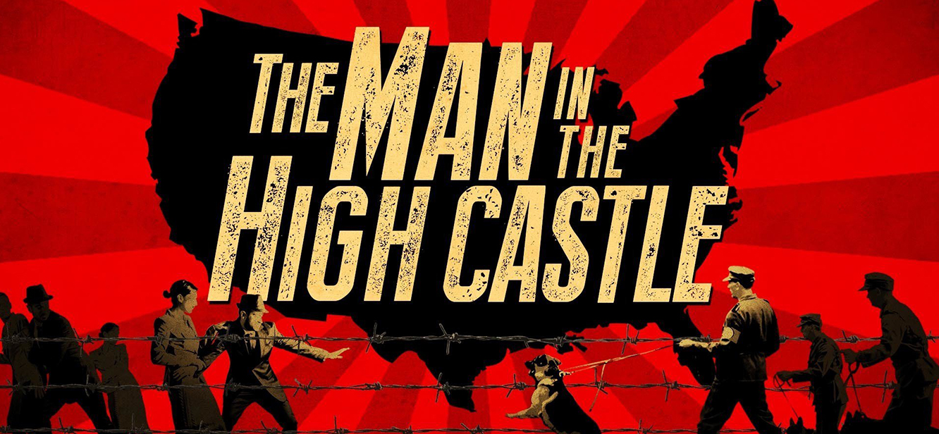 The Man in the High Castle Season 1 tv series Poster