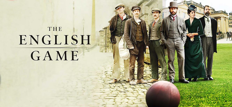 The English Game Season 1 tv series Poster