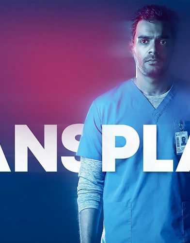 Transplant tv series poster