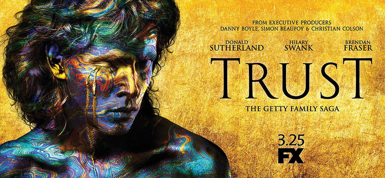 Trust Season 1 tv series Poster