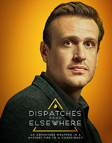 Dispatches from Elsewhere Season 1 poster