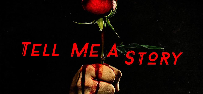 Tell Me a Story Season 1 tv series Poster