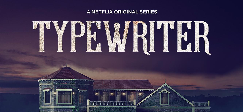Typewriter Season 1 tv series Poster
